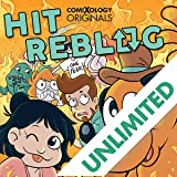 Hit Reblog: Comics That Caught Fire (comiXology Originals)